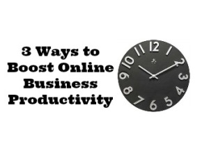 3 Tips Boost Productivity